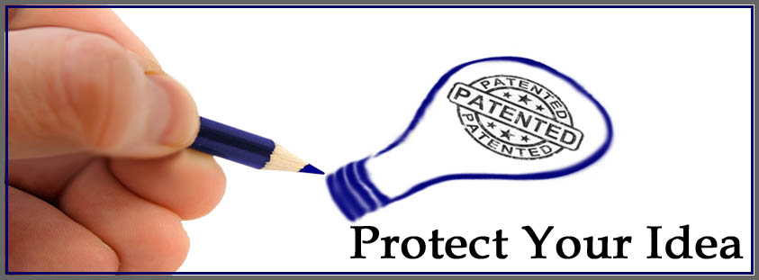 Protect your Idea - Patent today